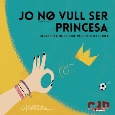 Jo no vull ser princesa